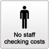 No Centralised Staff Checking Costs